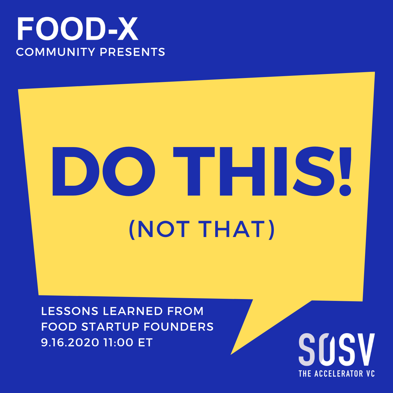 Food-X Community Presents: Do This, Not That. Stories from Food Entrepreneurs
